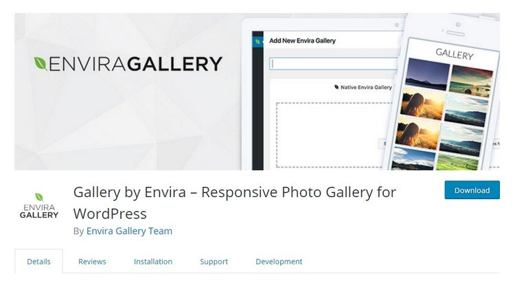 Envira Gallery is a kind of drag and drop photo gallery plugin.