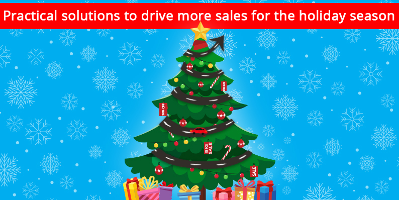 15 Practical Solutions to Drive More Sales for the Holiday Season