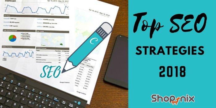 Top SEO Strategies to Follow in 2018