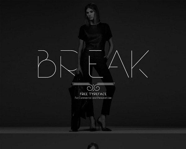 Break is a font family.