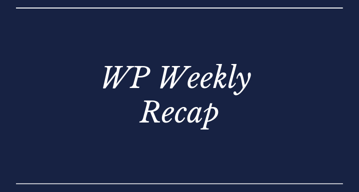 WordPress Weekly Recap