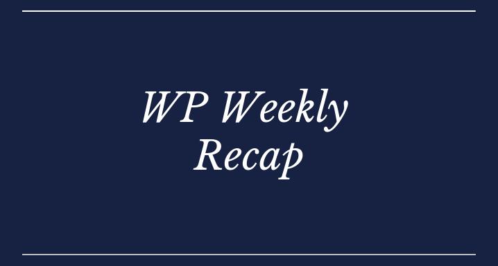 WordPress Weekly Recap
