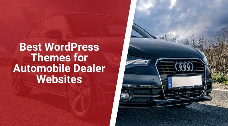 Best WordPress Themes for Automobile Dealer Websites