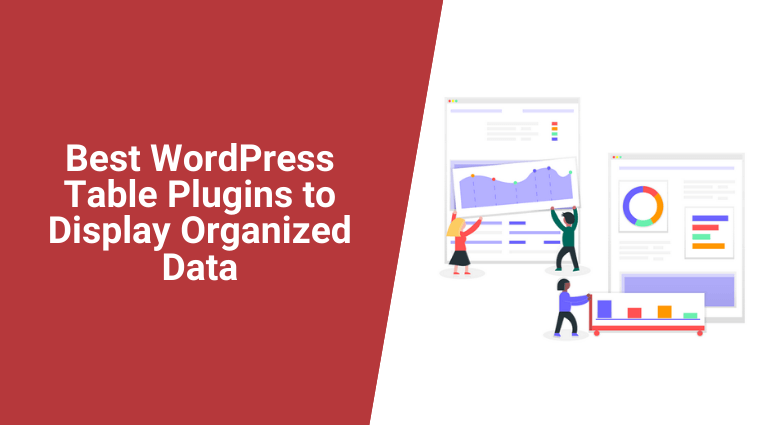 5 Best Free WordPress Table Plugins to Display Organized Data