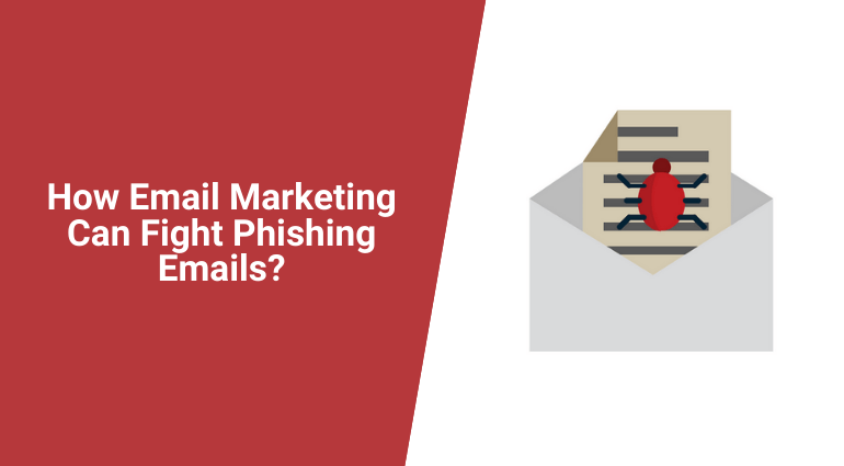 How Email Marketing Can Fight Phishing Emails?
