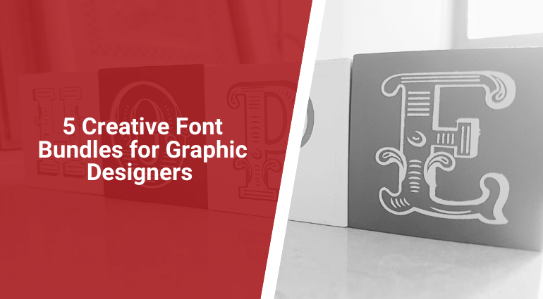 5 Creative Font Bundles for Graphic Designers