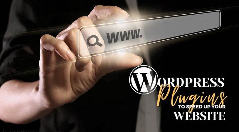 7 WordPress Plugins to Speed Up Your Website