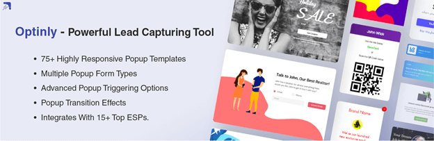 Optinly allows you to capture leads and increase your subscriber's list.