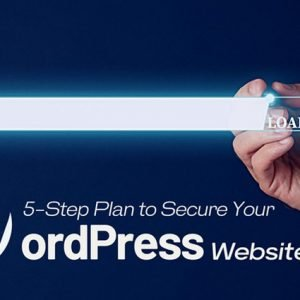 5-Step Plan to Secure Your WordPress Website