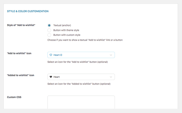 The style and color customization feature on the Add to Wishlist setting page allows you to style your button.