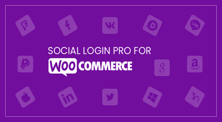 Social Login Pro: Extension For The Best WooCommerce Experience